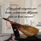 asegurar una buena conservación del jamón